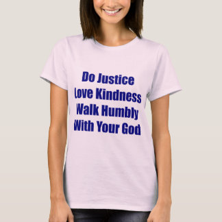 Walk Humbly With Your God Tee