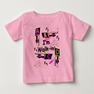 Walk-In' Baby T-Shirt