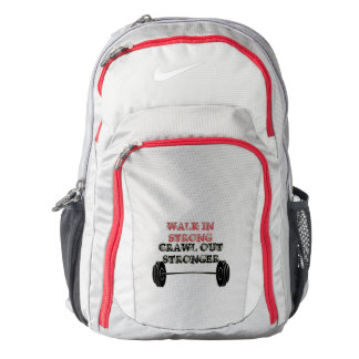 Walk In Strong Crawl Out Stronger Nike Backpack