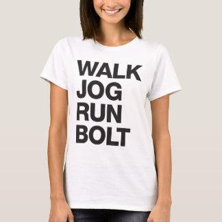 WALK JOG RUN BOLT Motivation T-Shirt