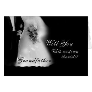 Walk Me Down the Aisle Grandfather? Wedding Greeting Card