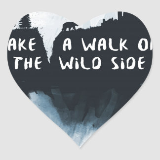 Walk on the wild side heart sticker