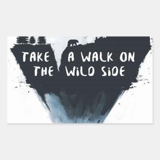 Walk on the wild side rectangular sticker