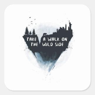 Walk on the wild side square sticker