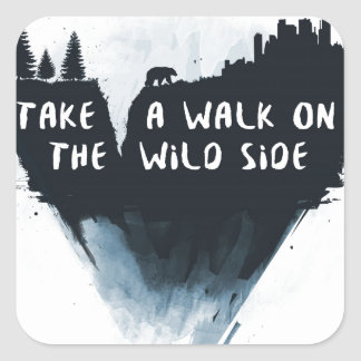 Walk on the wild side square sticker