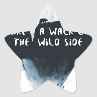 Walk on the wild side star sticker