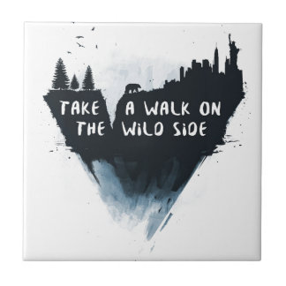 Walk on the wild side tile