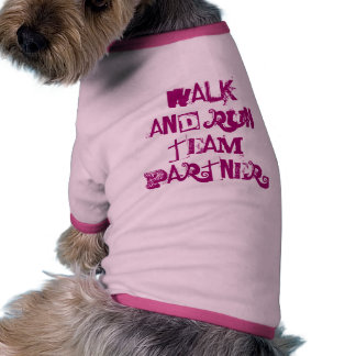 Walk & Run - Dog Pet Tshirt