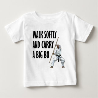 Walk Softly Bo Baby T-Shirt