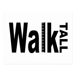 Walk Tall Postcard