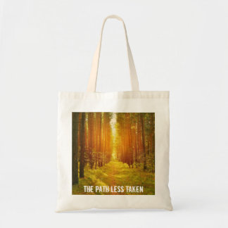 Walk the Path Less Taken Tote Bag