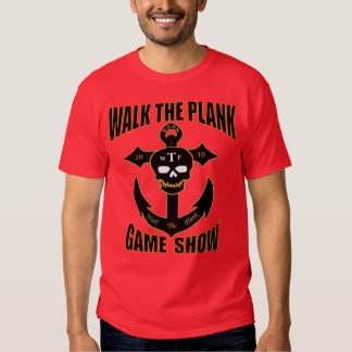 Walk The Plank Game Show t-shirt Red