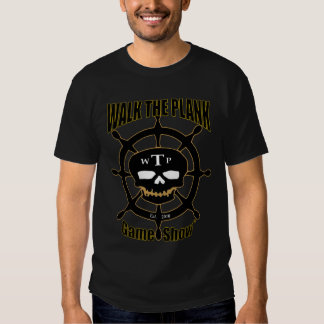 Walk The Plank Game Show Tee Shirt