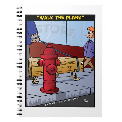 """""""Walk The Plank"""" Note Book"""