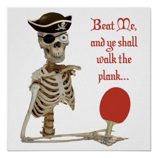 Walk the Plank Ping Pong Poster