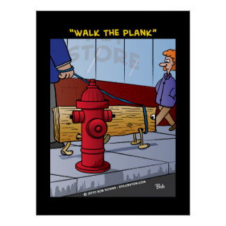 Walk The Plank Posters
