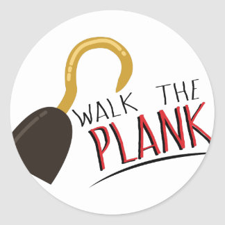 Walk The Plank Round Sticker