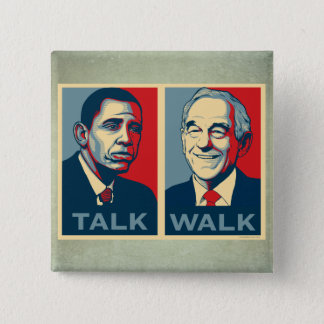 Walk the Talk Ron Paul 2012  Button