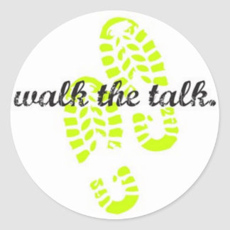 WALK THE TALK ROUND STICKER