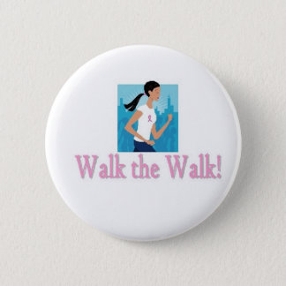 Walk the Walk Button