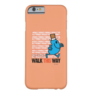 Walk This Way Barely There iPhone 6 Case
