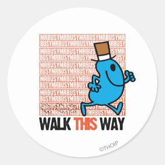 Walk This Way Round Sticker