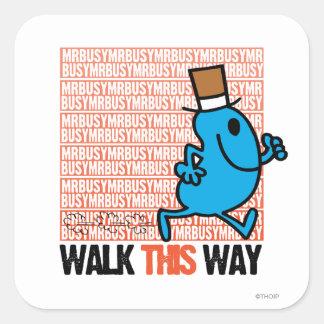 Walk This Way Square Sticker