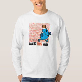 Walk This Way T-Shirt