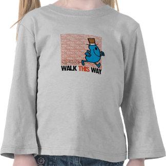 Walk This Way Shirt