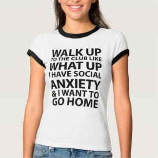 Walk Up To The Club Shirt