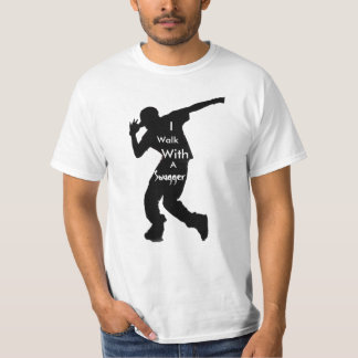 Walk With A Swagger T-Shirt