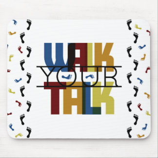 Walk Your Talk #1 Mouse Pad