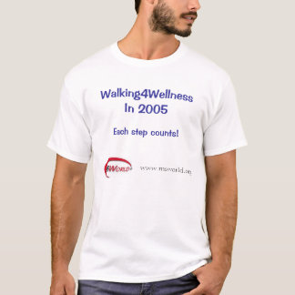 Walking4Wellness in 2005 T-Shirt