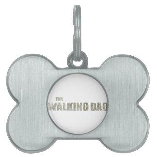 Walking Dad Pet Name Tag