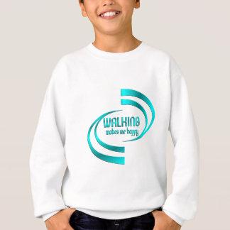 Walking Makes Me Happy Sweatshirt