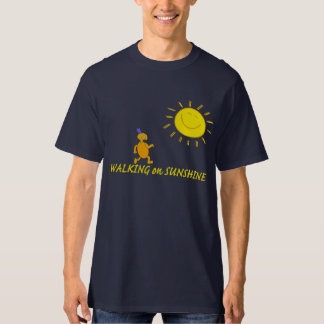 Walking on Sunshine T-Shirt