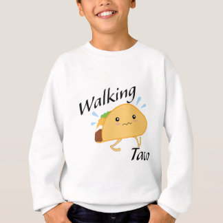 Walking Taco Sweatshirt