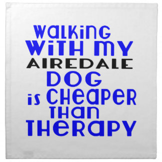 Walking With My AIREDALE Dog Designs Napkin