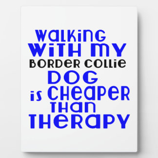 Walking With My Border Collie Dog Designs Photo Plaque