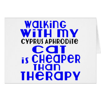 Walking With My Cyprus Aphrodite Cat Designs Card