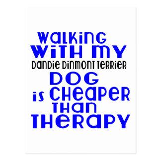 Walking With My Dandie Dinmont Terrier Dog  Design Postcard
