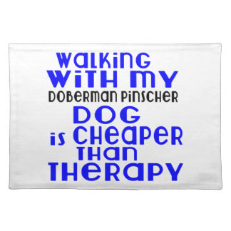 Walking With My Doberman Pinscher Dog  Designs Placemat