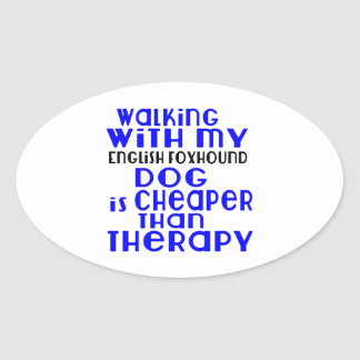 Walking With My English Foxhound Dog  Designs Oval Sticker