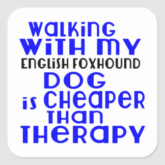 Walking With My English Foxhound Dog  Designs Square Sticker