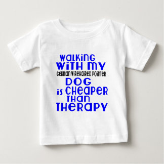 Walking With My German Wirehaired Pointer Dog  Des Baby T-Shirt