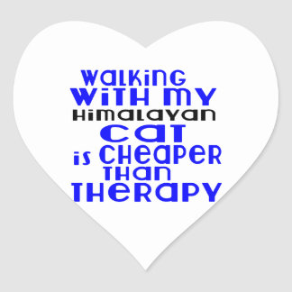 Walking With My Himalayan Cat Designs Heart Sticker