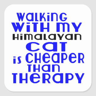 Walking With My Himalayan Cat Designs Square Sticker