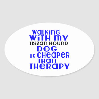 Walking With My Ibizan Hound Dog  Designs Oval Sticker