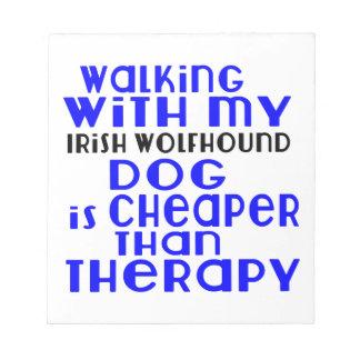 Walking With My Irish Wolfhound Dog  Designs Notepads