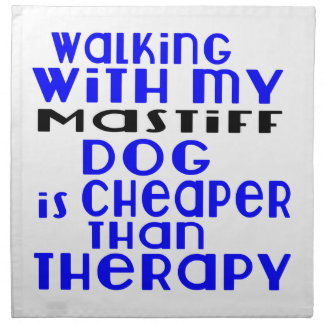 Walking With My MaSTIFF Dog  Designs Napkin